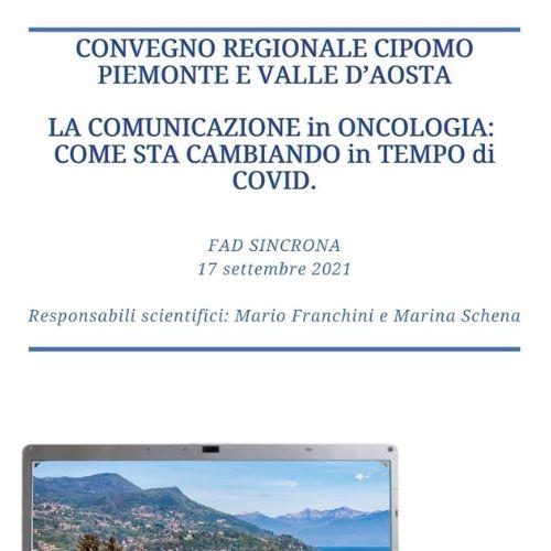 """CONVEGNO REGIONALE CIPOMO PIEMONTE E VALLE D'AOSTA. """"La comunicazione in oncologia: come sta cambiando in tempo di covid."""""""