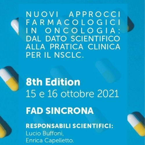 NUOVI APPROCCI FARMACOLOGICI IN ONCOLOGIA: dal dato scientifico alla pratica clinica per il NSCLC